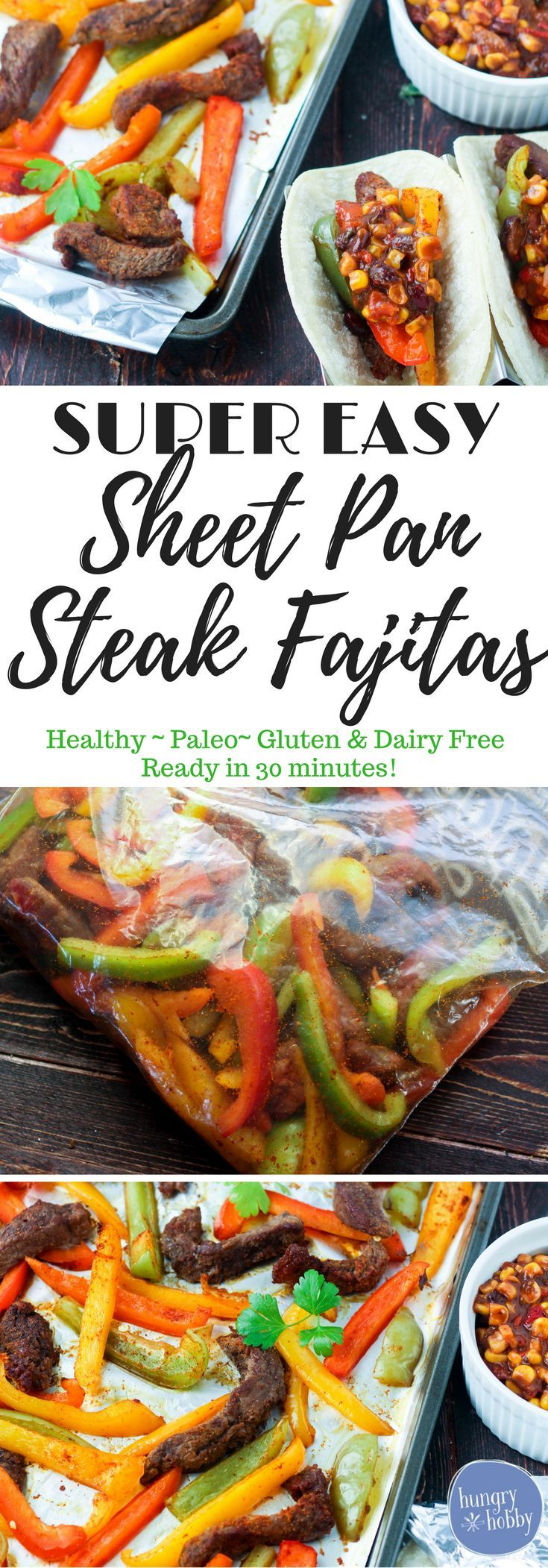 Super easy sheet pan steak fajitas are a quick healthy one dish meal made in no time with little clean up!  Paleo, Gluten and Dairy Free! via @hungryhobby