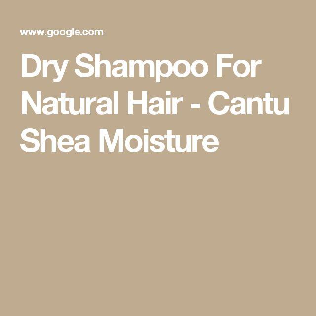 Dry Shampoo For Natural Hair - Cantu Shea Moisture