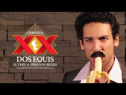 Dos Equis: The Most Gay Man in the World COMMERCIAL