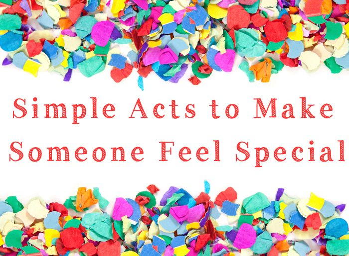 22 Best Make Someone Feel Special Images On Pinterest My