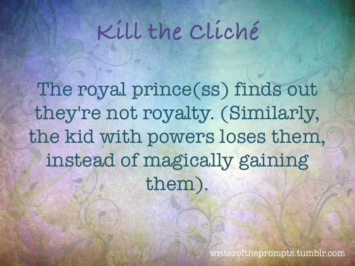 We all know those tired clichés. It's time to kill them. Take one of them and turn them on their heads or at least these will hopefully keep the errors out of your writing. If you think of any other...
