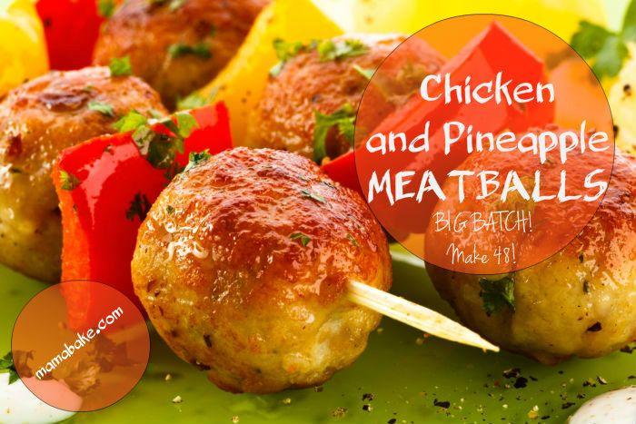 Chicken and Pineapple Meatballs BIG BATCH GF