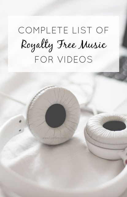 Complete List of Royalty Free Music for Videos