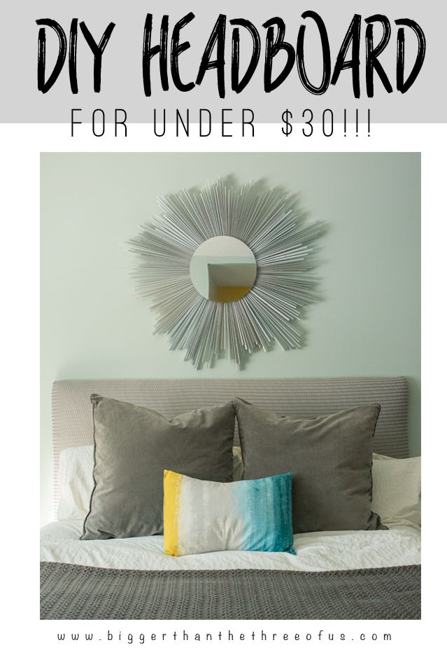 436 best images about diy bigger than the three of us on for Easy diy headboard cheap