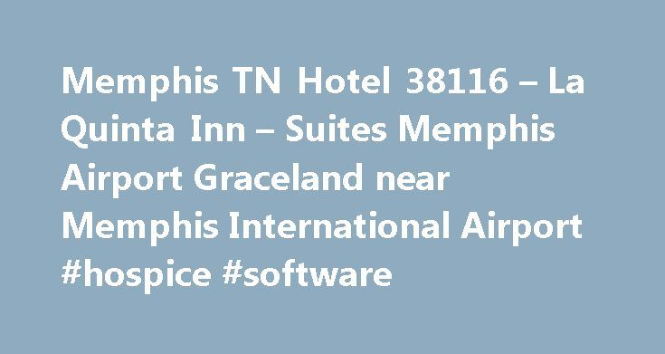 Memphis TN Hotel 38116 – La Quinta Inn – Suites Memphis Airport Graceland near Memphis International Airport #hospice #software http://hotels.remmont.com/memphis-tn-hotel-38116-la-quinta-inn-suites-memphis-airport-graceland-near-memphis-international-airport-hospice-software/  #motels in memphis tn # Memphis Airport Graceland The Memphis, TN Area Just minutes from Memphis Airport, our hotel is the perfect place to stop and enjoy a quiet stay in a bustling city. We were recently recognized…