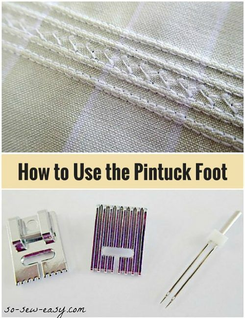 How to Use the Pintuck Foot