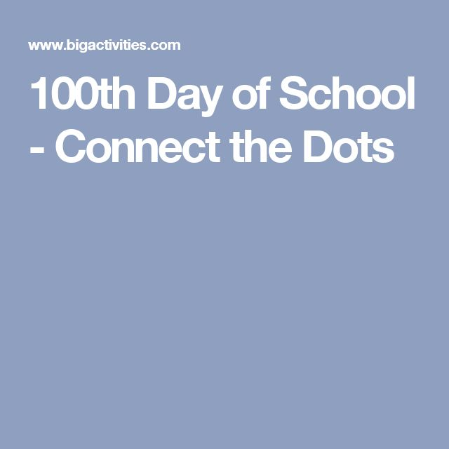 100th Day of School - Connect the Dots