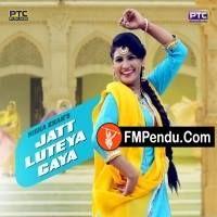 Jatt Luteya Gaya  Nisha Khan