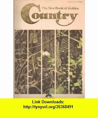 The New Book of Golden Country Piano/vocal/chords Tim Brown ,   ,  , ASIN: B001DCBVNO , tutorials , pdf , ebook , torrent , downloads , rapidshare , filesonic , hotfile , megaupload , fileserve
