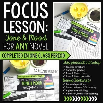 Help students master their understanding of tone & mood with this interactive focus lesson!This product includes:-Teacher directions-Grading rubric-Tone & mood portfolio for students-Tone & mood charts for studentsFocus lessons are designed to help students master a literary element in one or two class periods.