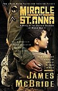 Miracle At St Anna: The acclaimed novel is now a major motion picture directed by Spike Lee, coming to theaters Sept. 28. For more information, click here. Four soldiers from the army's Negro 92nd Division find themselves separated from their unit and behind enemy lines. Risking their lives for a country in which they are treated with less respect than the enemy they are fighting, they discover humanity in the small Tuscan village of St. Anna di Stazzema. Watch the QuickTime movie trailer.