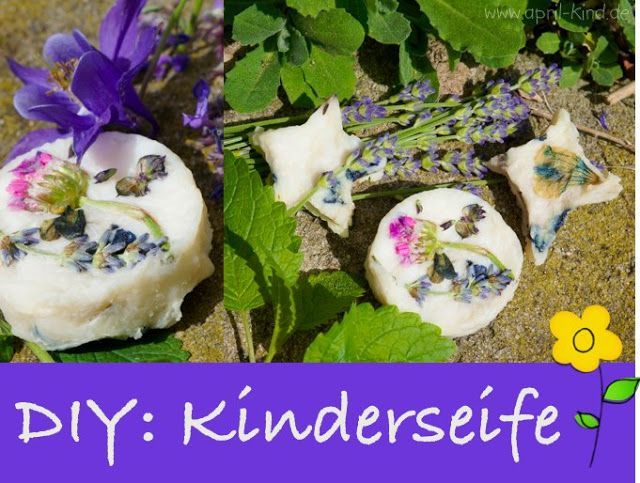 DIY: Kinderseife | aprilkind – Näh' dich glücklich!
