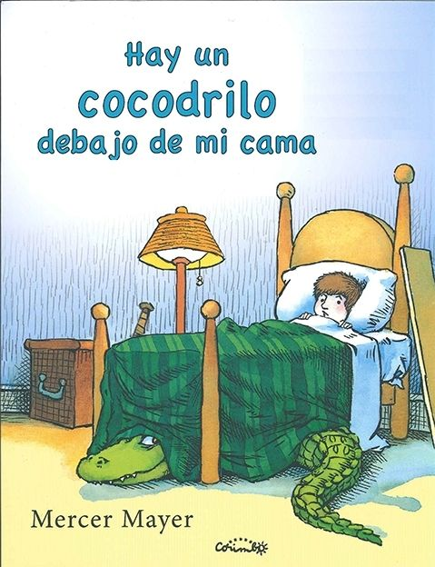 Hay un cocodrilo debajo de mi cama. Wonderful and inspiring to teach kids that once you get over fears then you can help others to do the same!
