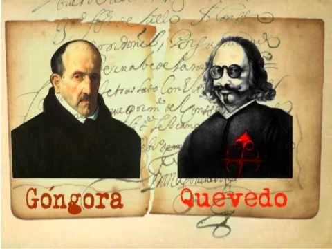 Este video nos explica la vida de Gongora y Quevedo, pero tambien nos explica porque Quevedo y Gongora eran Enemigos. (minuto 7:18)