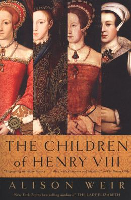 The Children of Henry VIII - Alison Weir. - Daedalus Books Online