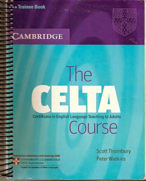 la faculté: The CELTA Course : Trainee Book