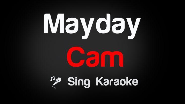 Cam - Mayday Karaoke Lyrics