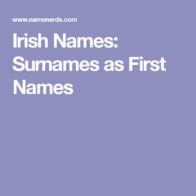 Irish Last Names On Pinterest