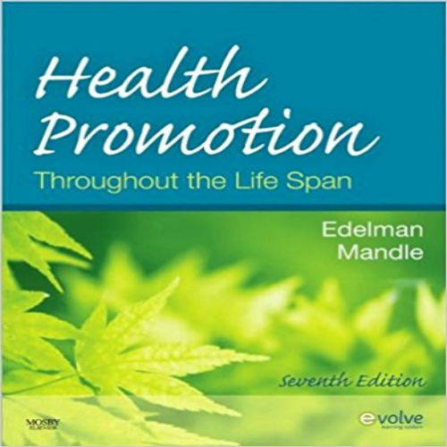 Test Bank For Health Promotion Throughout The Life Span 7th Edition