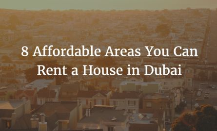 Here is a list of 8 Affordable Areas in Dubai You Can Rent a House. #Dubai #RealEstate #AurumRealEstate #AurumRealty #RentingHouse #AffordableHousing #DubaiAffordableAreas