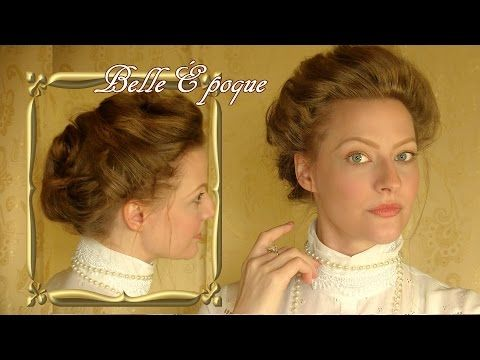 Belle Époque Hairstyle – Simple Edwardian Updo – YouTube