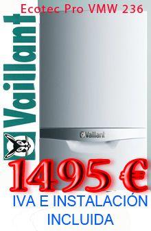 Caldera Vaillant ecotec Pro 236. La fiabilidad del lider alemán a un precio bajo y totalmente instalada en A Coruña y zona metropolitana.