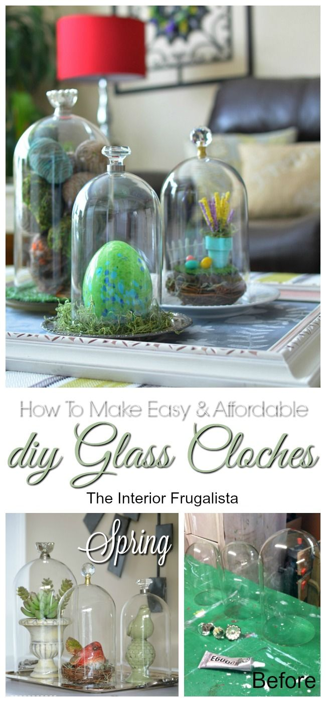 Easy DIY Glass Cloches for any seasonal decorating | The Interior Frugalista