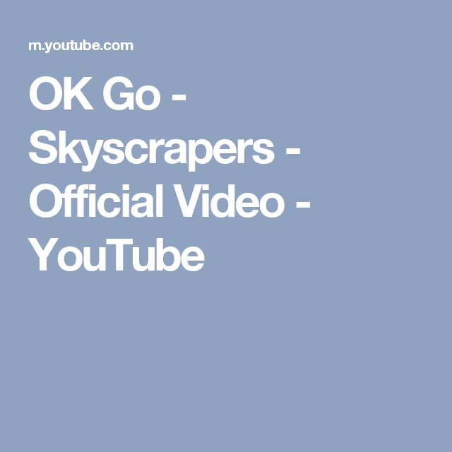 OK Go - Skyscrapers - Official Video - YouTube