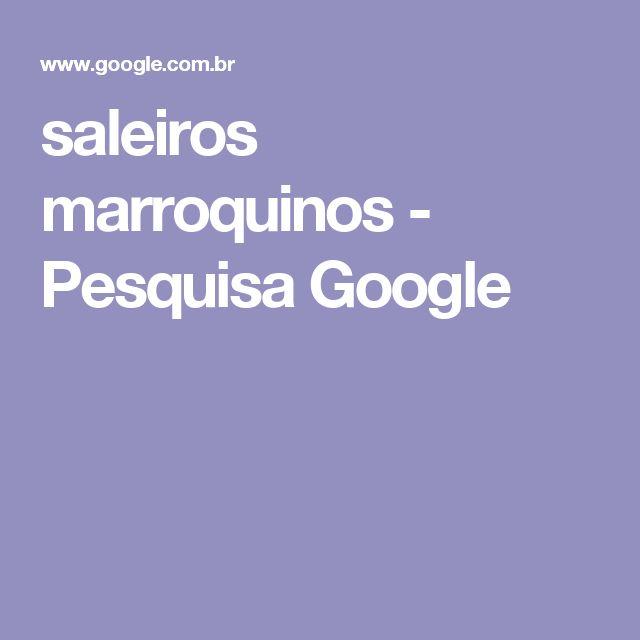 saleiros marroquinos - Pesquisa Google