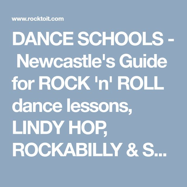 DANCE SCHOOLS - Newcastle's Guide for ROCK'n' ROLL dance lessons, LINDY HOP, ROCKABILLY & SWING . Newcastle Gig GuideRock &Roll MUSIC