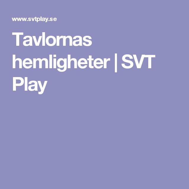 Tavlornas hemligheter   SVT Play