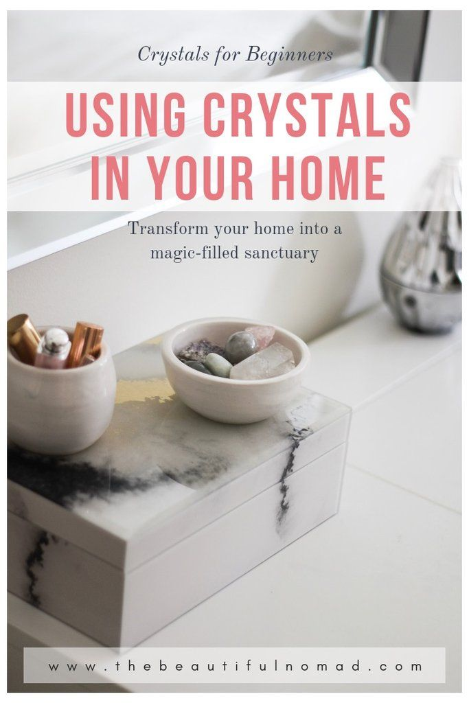 Crystal Decor: How to use Crystals in your Home ...