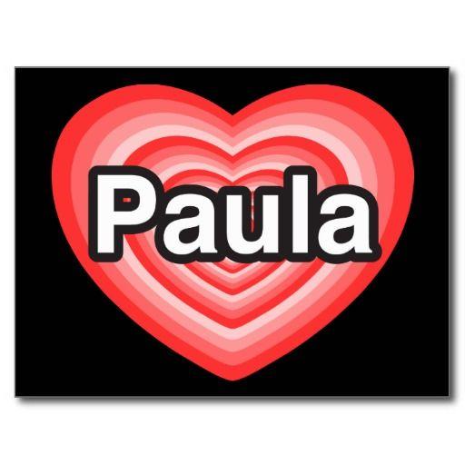 Amo con todo mi corazón a Paula  Pada