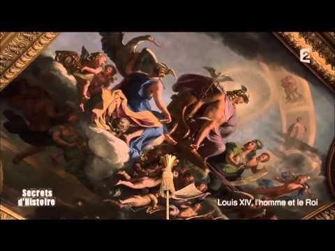 Secrets d'histoire - Louis XIV, l'homme et le roi