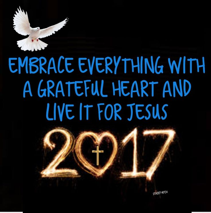 This year I pray we would all use our God-given abilities to bring the light, the peace, and healing hope of Jesus to others. I pray 2017 we demonstrate kindness, compassion and love without boundary, while letting the Lord refine us. I pray 2017 we tap our energies into growing in the Lord with an open heart. May you be filled with many blessings on the journey and embrace everything with a grateful heart and live it for Jesus