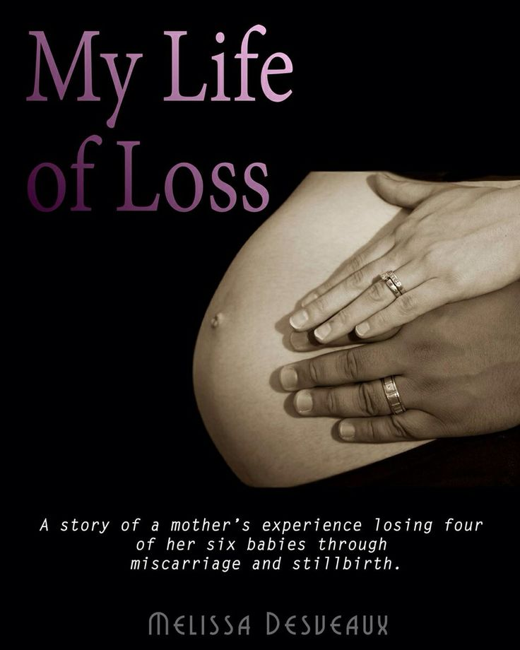A story of a mother's experience losing four babies through miscarriage and stillbirth.