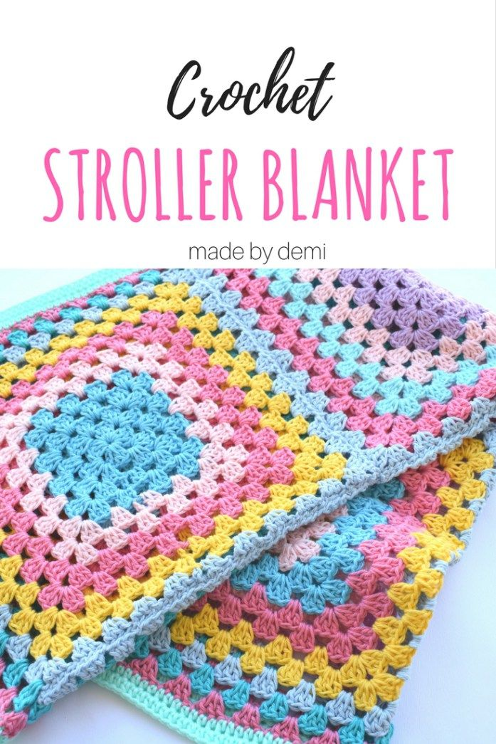 CROCHET STROLLER BLANKET | granny square inspiration series | made by demi