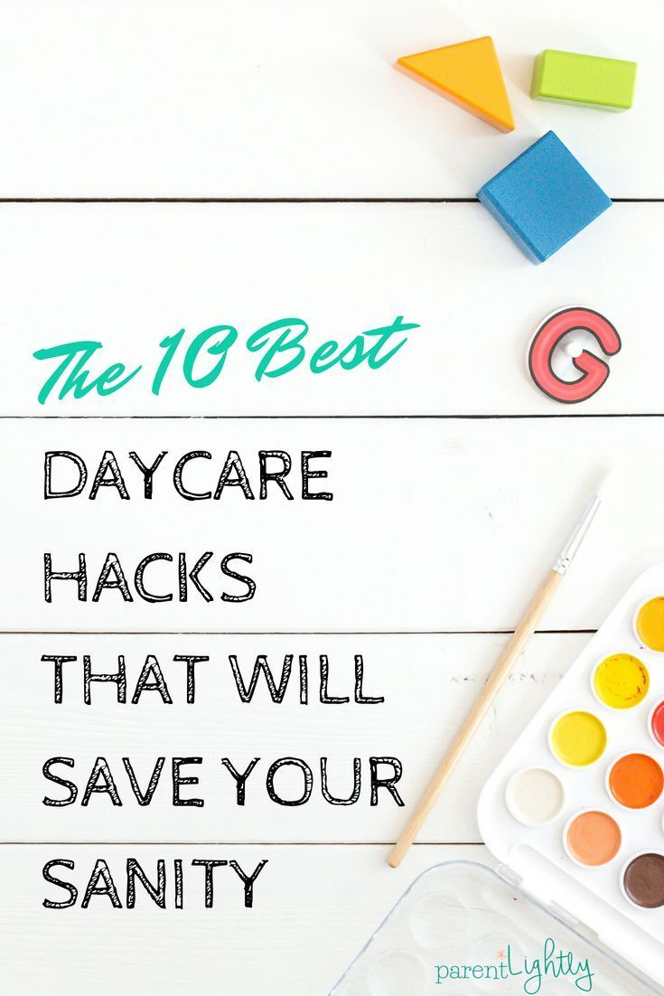 The 20 Best Daycare Hacks that Will Save your Sanity   Baby