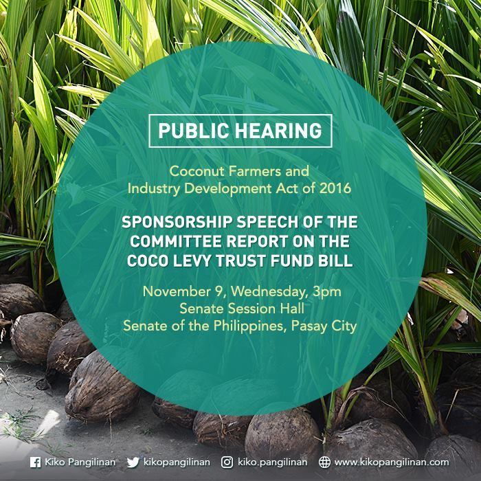 """Senator Kiko Pangilinan will deliver his sponsorship speech for the Committee Report on the """"Coconut Farmers and Industry Development Act"""" today, 3 PM, at the Senate Session Hall, 2/F, Senate of the Philippines, GSIS Building, Pasay City."""