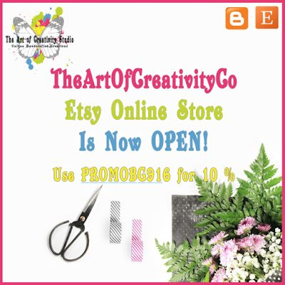TheArtOfCreativityCo Etsy Online Store is Now Open - Use PROMOBG916 to receive a 10% Discount, Available until 30 September 2016.