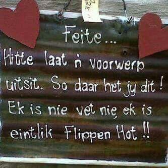 Flippen hot x vet #Afrikaans #Analogies