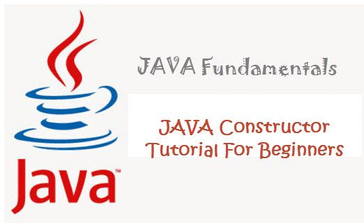 JAVA Constructor tutorial for beginners that explains for beginners : java constructor concept, java constructor declaration, java constructor caracteristic