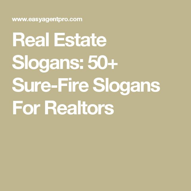 Real Estate Slogans: 50+ Sure-Fire Slogans For Realtors