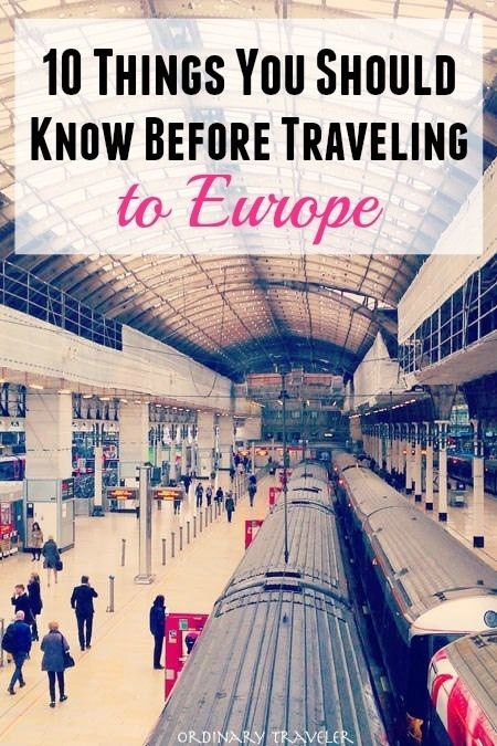 Ten Things You Need to Know Before Traveling to Europe