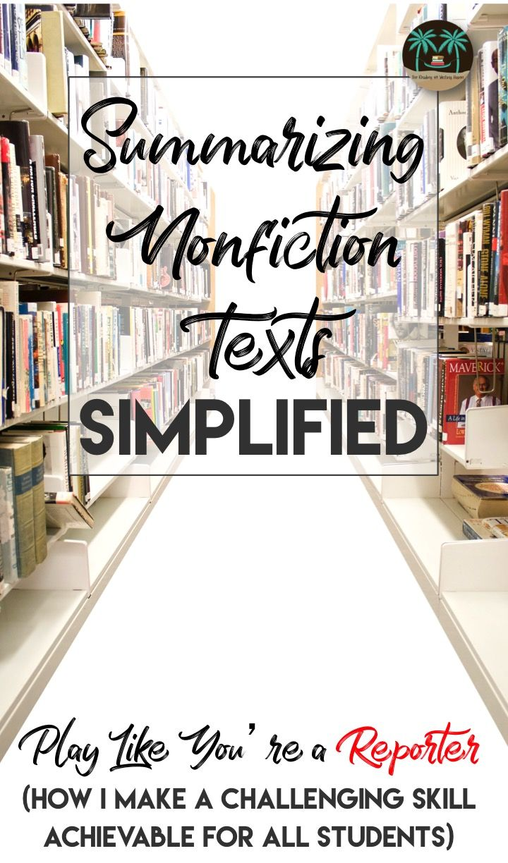 Practical ideas to scaffold instruction and help all learners master the skill of summarizing nonfiction texts.