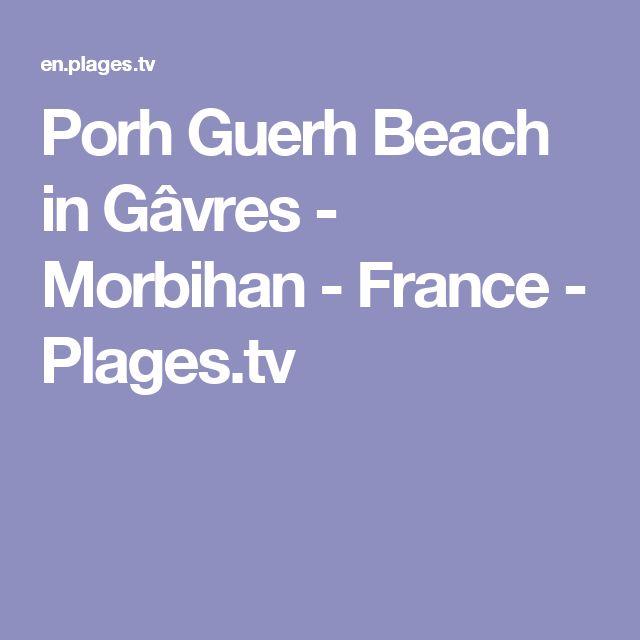 Porh Guerh Beach in Gâvres - Morbihan - France - Plages.tv