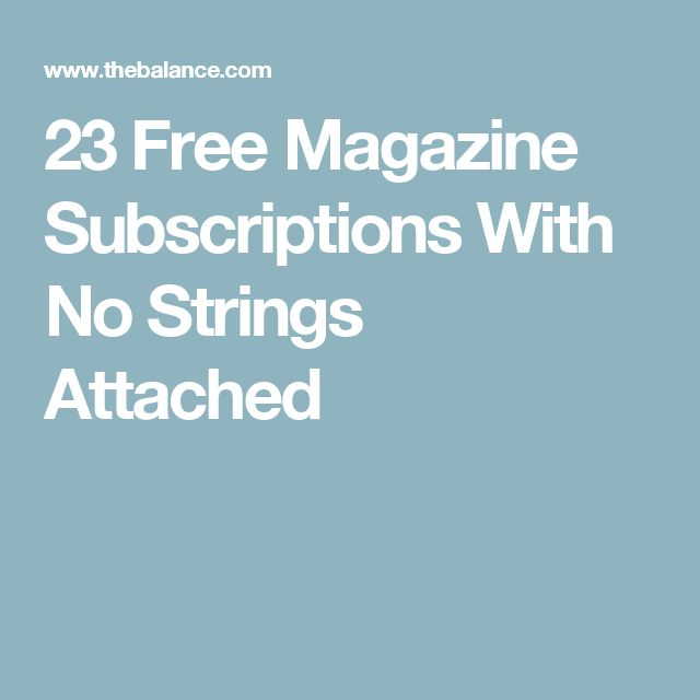 23 Free Magazine Subscriptions With No Strings Attached
