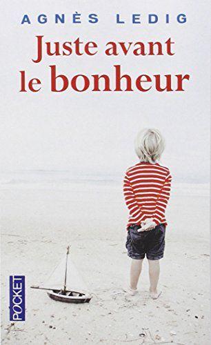 Juste avant le bonheur de Agnès LEDIG http://www.amazon.fr/dp/2266250620/ref=cm_sw_r_pi_dp_mjEcvb1V3CRDR