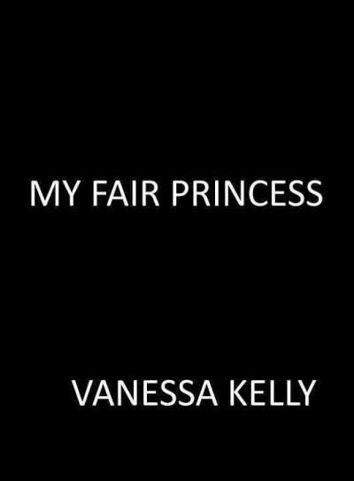 My Fair Princess