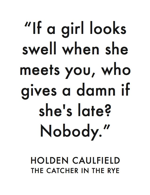 Best Books Worth Reading Images On Pinterest  Libraries  Holden Caulfield J Salinger The Catcher In The Ryegreat Bookgreat  Quotes
